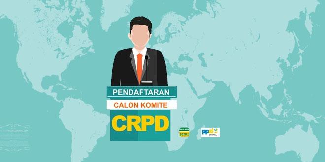 Pendaftaran Komite CRPD 2017-2020 Pada Badan Traktat HAM PBB
