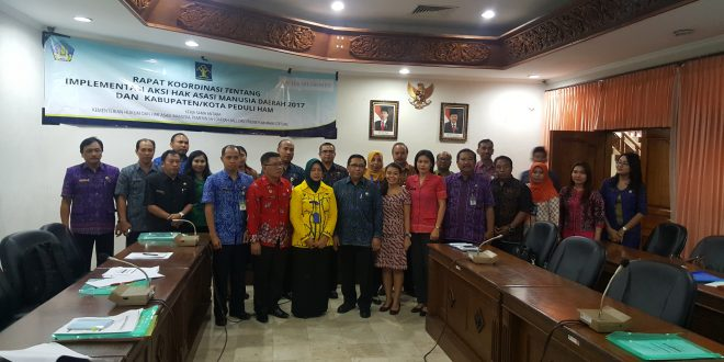 Rapat Koordinasi Teknis Pelaporan Aksi HAM Daerah Tahun 2017 dan Pengumpulan Data Indikator Kabupaten/Kota Peduli HAM Tahun 2016